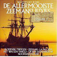 De Allermooiste Zeemansliedjes - Volume 2 - CD