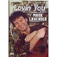 Mark Lavender - Lovin You - DVD