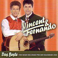Vincent und Fernando - Das Beste vom Sieger des Grand Prix der Volksmusik 2009 - CD