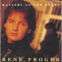 Rene Froger - Matters Of The Heart - CD