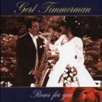 Gert Timmerman - Roses For You - CD