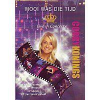 Corry Konings - Mooi was die tijd, Live in concert - DVD