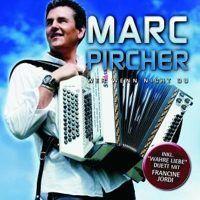 Marc Pircher - Wer wenn nicht du - CD