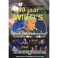 De Wiko`s - 40 jaar - Uniek Jubileumconcert! - DVD