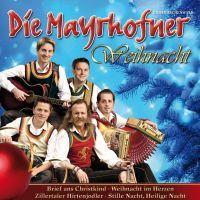 Die Mayrhofner - Weihnacht - CD