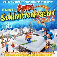 DJ Gerry's - Apres Schihuttenkracher 2022 - CD