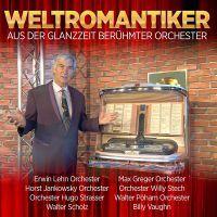 Weltromantiker Aus Der Glanzzeit Beruhmter Orchester - 2CD
