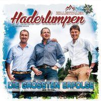 Zillertaler Haderlumpen - Die Grossten Erfolge - CD