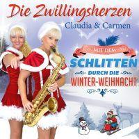 Die Zwillingsherzen - Mit Dem Schlitten Durch Die Winter-Weihnacht - CD