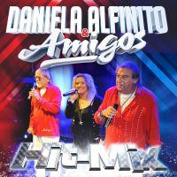 Daniela Alfinito & Amigos - Hit-Mix - CD