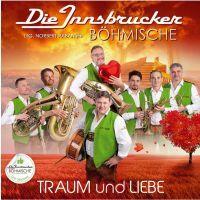 Die Innsbrucker Bohmische - Traum Und Liebe - CD