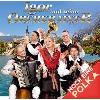 Igor Und Seine Oberkrainer - Noch Eine Polka - CD