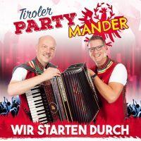 Tiroler Party Mander - Wir Starten Durch - CD