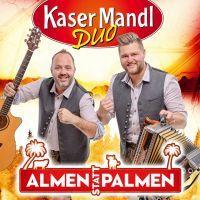 KaserMandl Duo - Almen Statt Palmen - CD