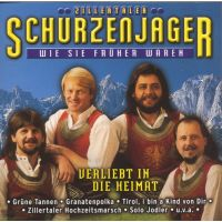 Zillertaler Schürzenjäger - Wie Sie Früher Waren - Verliebt In Die Heimat CD