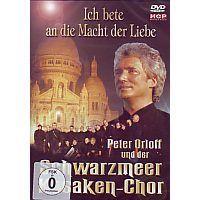 Peter Orloff und der Schwarzmeer Kosaken Chor - Ich bete an die Macht der Liebe - DVD