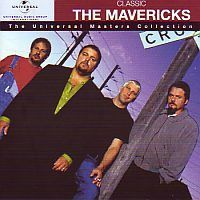The Mavericks - The Universal Masters Collection