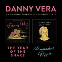 Danny Vera - Pressure Makes Diamond 1 & 2 - CD