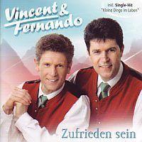 Vincent und Fernando -  Zufrieden sein - CD