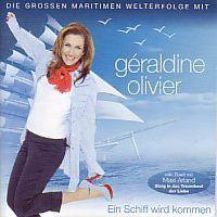 Geraldine Olivier - Ein Schiff wird kommen - CD