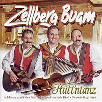Zellberg Buam - Hutt`ntanz - CD