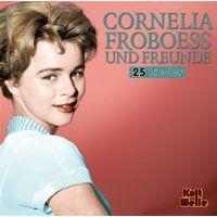 Cornelia Froboess Und Freunde - Kult Welle (Conny Froboess) - CD