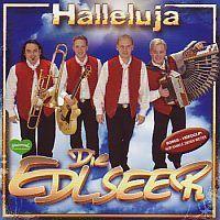 Die Edlseer - Halleluja