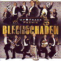 Blechschaden - Up!  Frack Pramie - CD