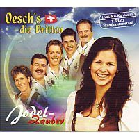 Oesch's die Dritten - Jodel Zauber - CD