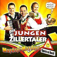 Die Jungen Zillertaler - Mayday! Mayday! .... Spass an Bord!
