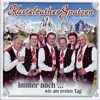 Kastelruther Spatzen - Immer noch... wie am ersten Tag - CD
