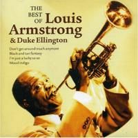 The best of Louis Armstrong and Duke Ellington