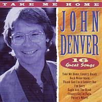 John Denver - Take me home - 16 Great Hits - CTS554