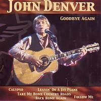 John Denver - Goodbye again