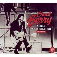 Chuck Berry And Other Kings Of Rock `N Roll - 3CD
