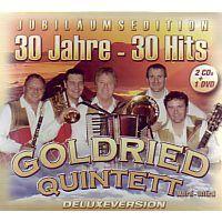Goldried Quintett - Jubilaums Editon - 30 jahre - 30 hits - 2CD+DVD