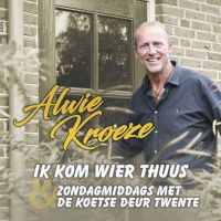 Alwie Kroeze - Ik Kom Wier Thuus - CD Single