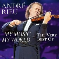 Andre Rieu - My Music My World - The Very Best Of - 2CD