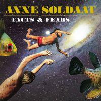 Anne Soldaat - Facts & Fears - CD