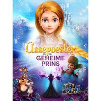 Assepoester En De Geheime Prins - DVD