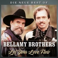 Bellamy Brothers - Let Your Love Flow - Die Neue Best Of - CD