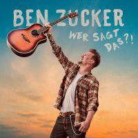 Ben Zucker - Wer Sagt Das - CD