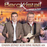Bergkristall - Dann Zund Ich Eine Kerze An - CD