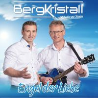 Bergkristall - Engel Der Liebe - CD