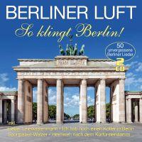 Berliner Luft - So Klingt Berlin! - 2CD