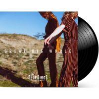 The Bluebirds - Great Big World - LP