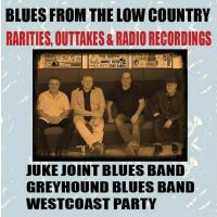 Blues From The Low Country - Rarities, Outtakes & Radio Recordings - CD