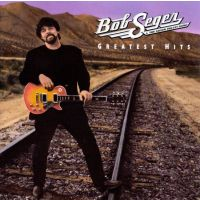 Bob Seger And The Silver Bullet Band - Greatest Hits - CD