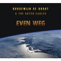 Boudewijn de Groot & The Dutch Eagles - Even Weg - CD