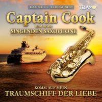 Captain Cook - Komm Auf Mein Traumschiff Der Liebe - CD